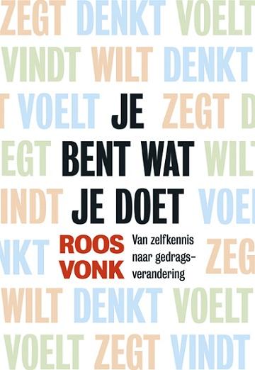 Recensie: Je bent wat je doet – Roos Vonk